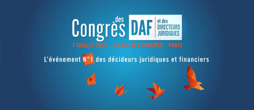 [7.07.2016] Pandat au 5ème Congrès des DAF et des Directeurs Juridiques