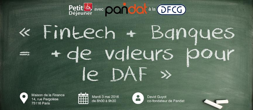 FINTECH + BANQUES = + DE VALEURS POUR LE DAF