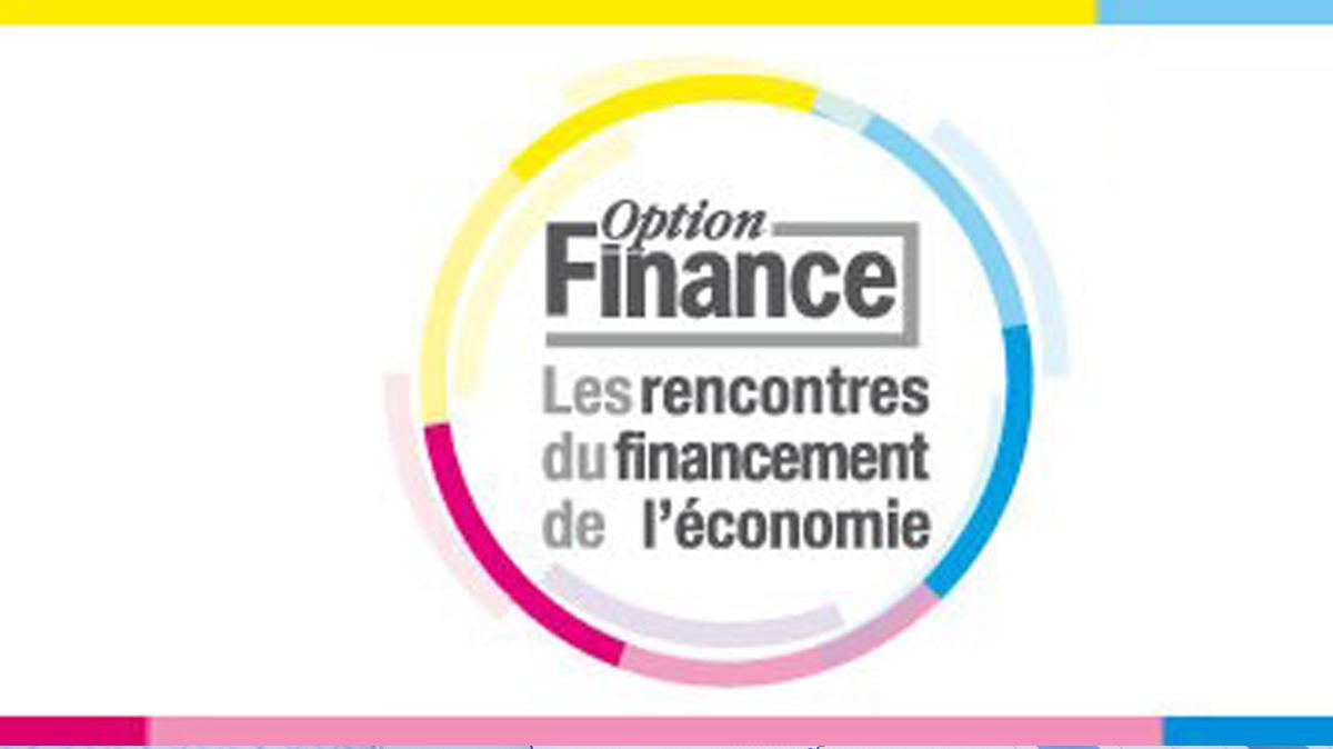 4ème Edition des Rencontres du financement de l'économie avec Option Finance