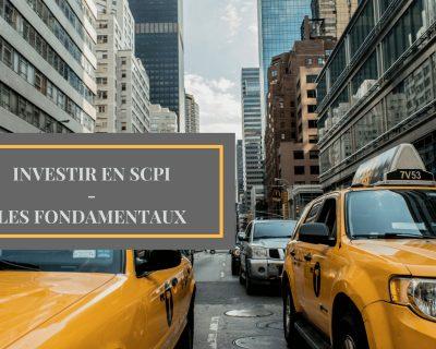 Investir en SCPI – Partie 1 – Les fondamentaux