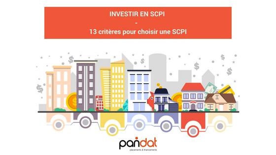 Investir en SCPI – Partie 2 – 13 critères pour choisir une SCPI