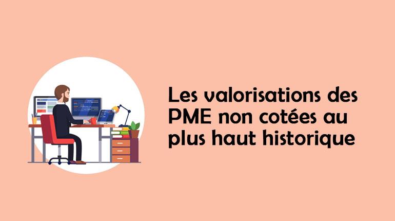 Les valorisations des PME non cotées au plus haut historique