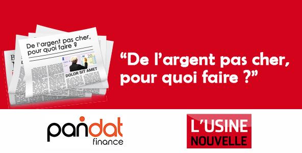 [L'Usine Nouvelle] DE L'ARGENT PAS CHER, POUR QUOI FAIRE?