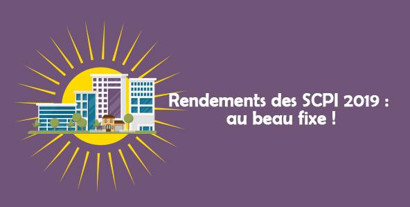 Rendements des SCPI 2019: au beau fixe!
