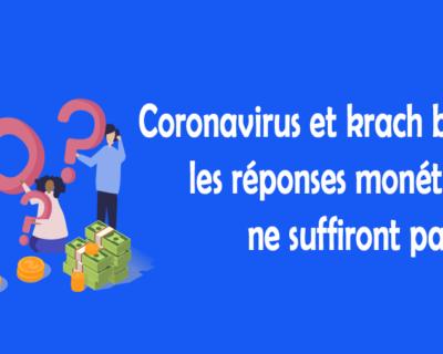 Coronavirus et krach boursier : les réponses monétaires ne suffiront pas