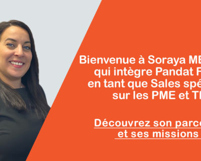 Bienvenue à Soraya Mebrouki qui intègre Pandat Finance !