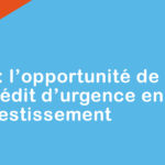 PGE : l'opportunité de transformer un crédit d'urgence en crédit d'investissement
