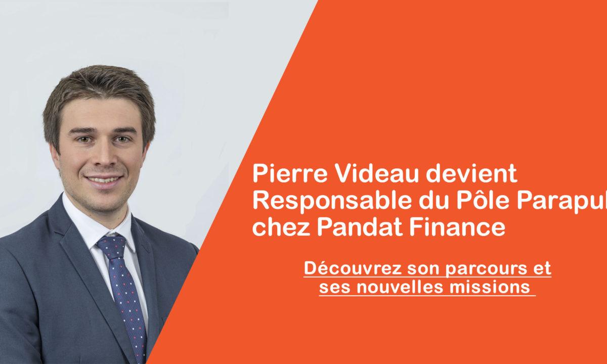 Pierre Videau devient Responsable du Pôle Parapublic chez Pandat Finance