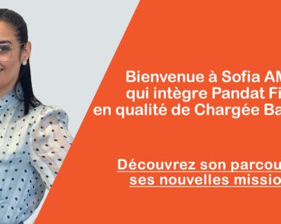 Bienvenue à Sofia Amrati qui intègre la team Pandat Finance !