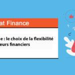 Compte à terme: le choix de la flexibilité pour les directeurs financiers