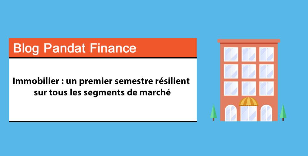 Immobilier : un premier semestre résilient sur tous les segments de marché